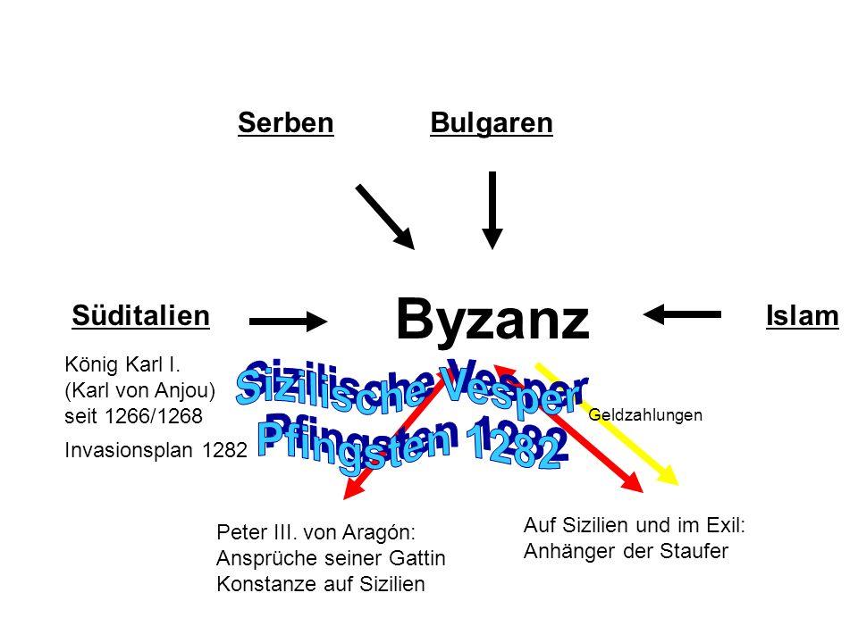 Byzanz Sizilische Vesper Pfingsten 1282 Serben Bulgaren Süditalien