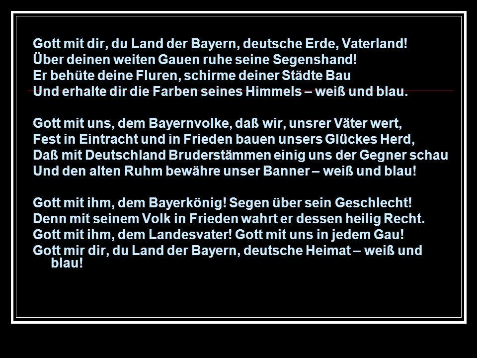 Gott mit dir, du Land der Bayern, deutsche Erde, Vaterland!