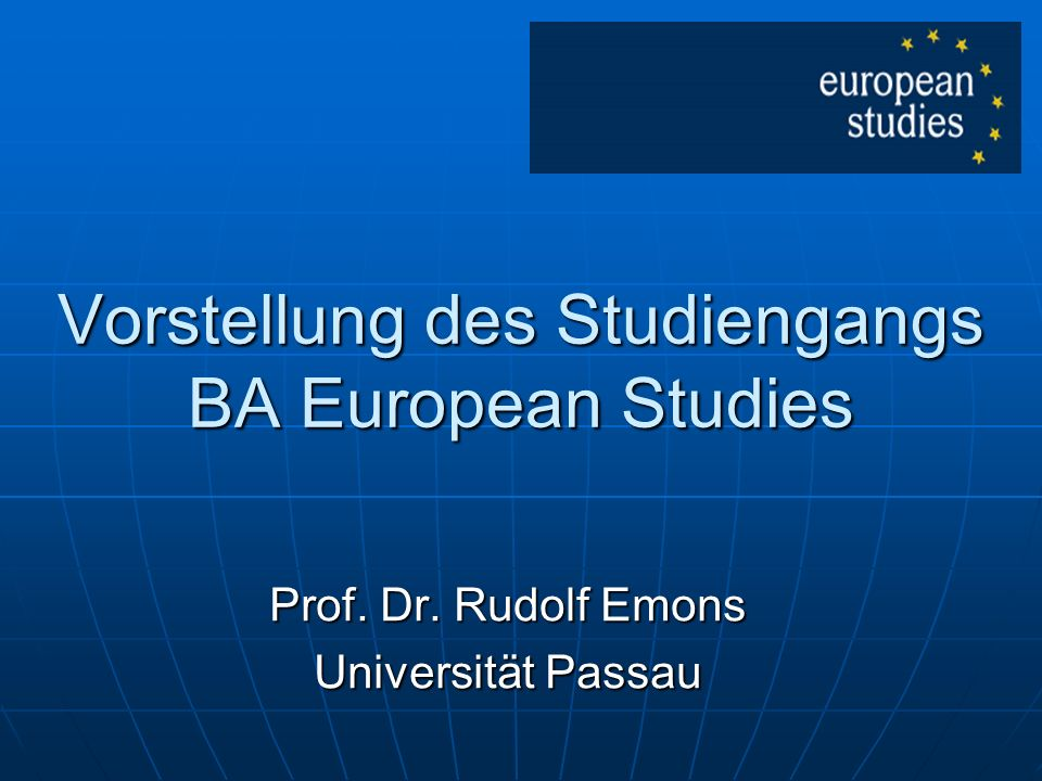 Vorstellung des Studiengangs BA European Studies
