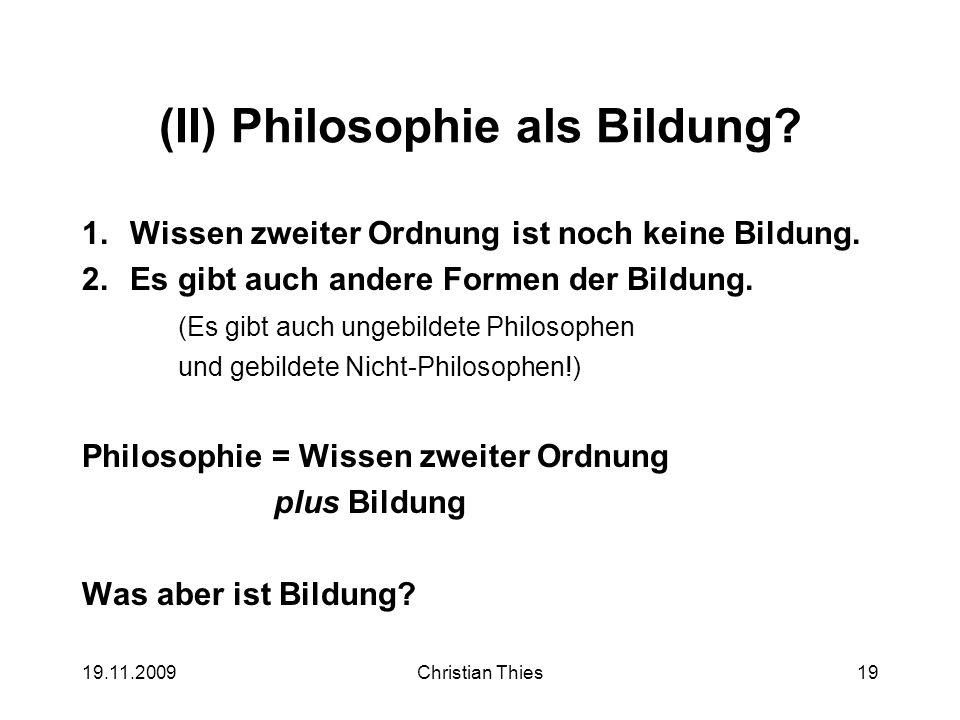 (II) Philosophie als Bildung