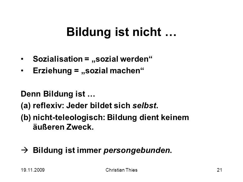 """Bildung ist nicht … Sozialisation = """"sozial werden"""
