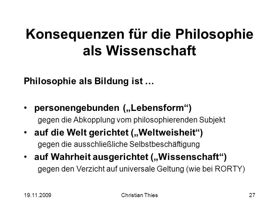 Konsequenzen für die Philosophie als Wissenschaft