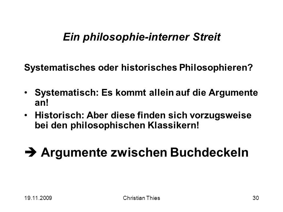 Ein philosophie-interner Streit