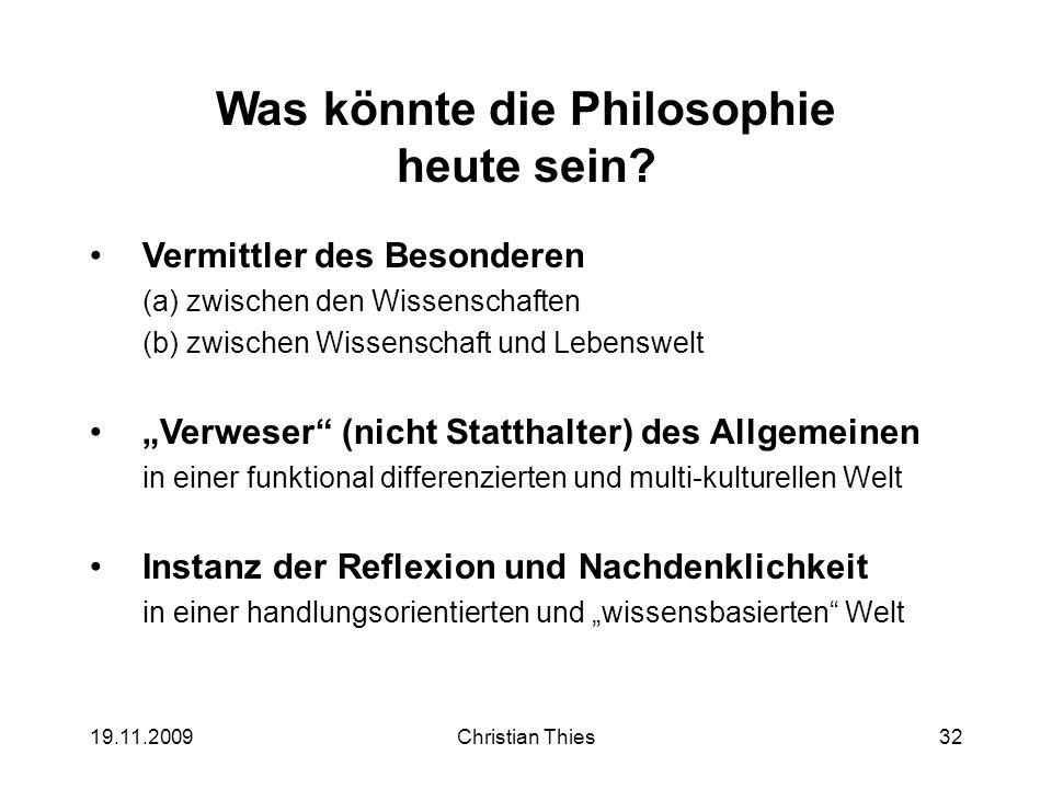 Was könnte die Philosophie heute sein