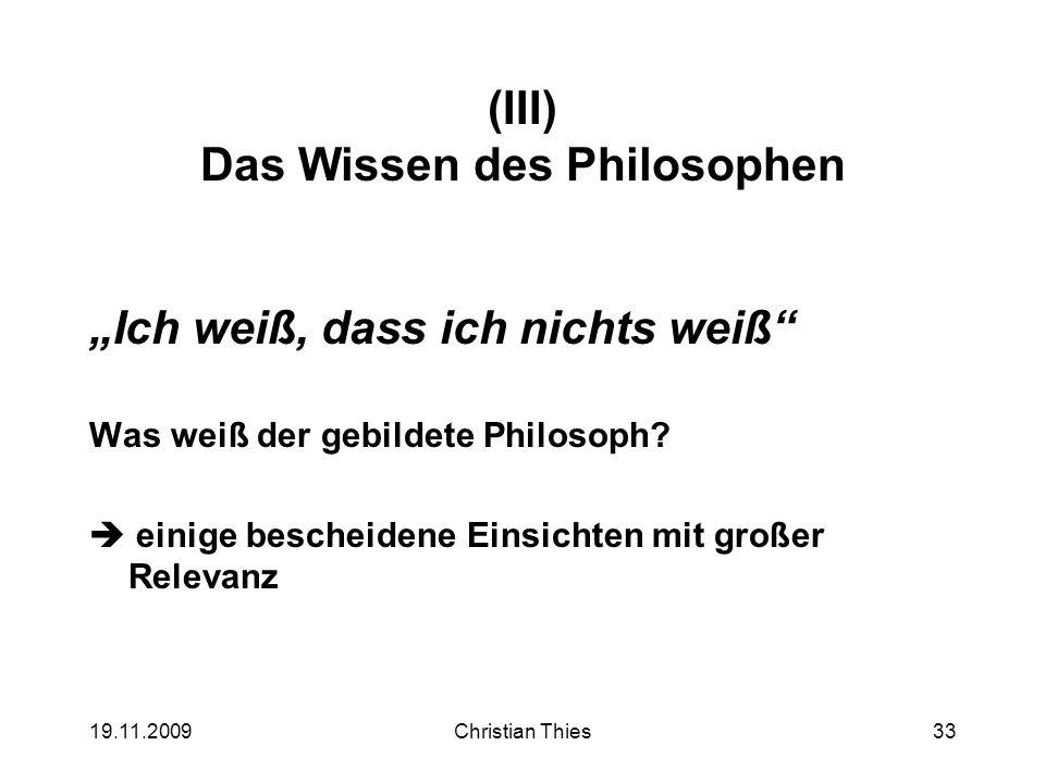 (III) Das Wissen des Philosophen