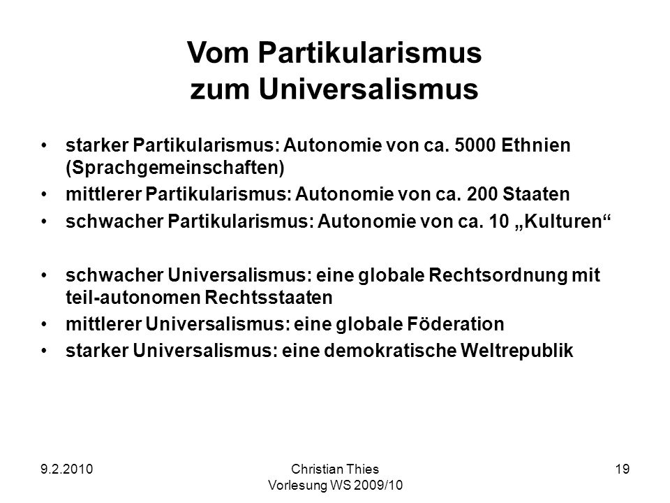 Vom Partikularismus zum Universalismus