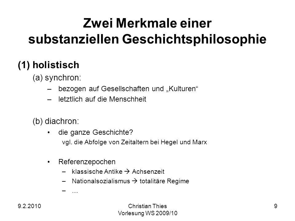 Zwei Merkmale einer substanziellen Geschichtsphilosophie