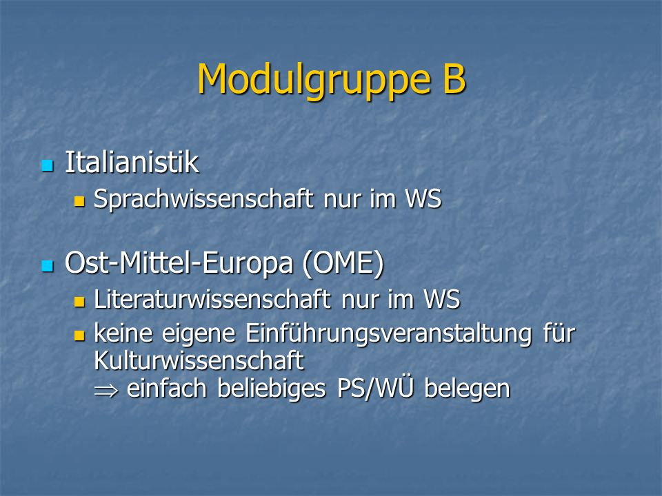 Modulgruppe B Italianistik Ost-Mittel-Europa (OME)