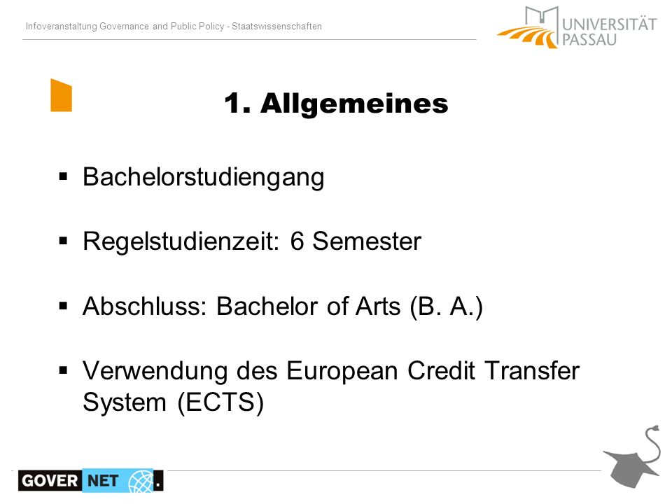 1. Allgemeines Bachelorstudiengang Regelstudienzeit: 6 Semester