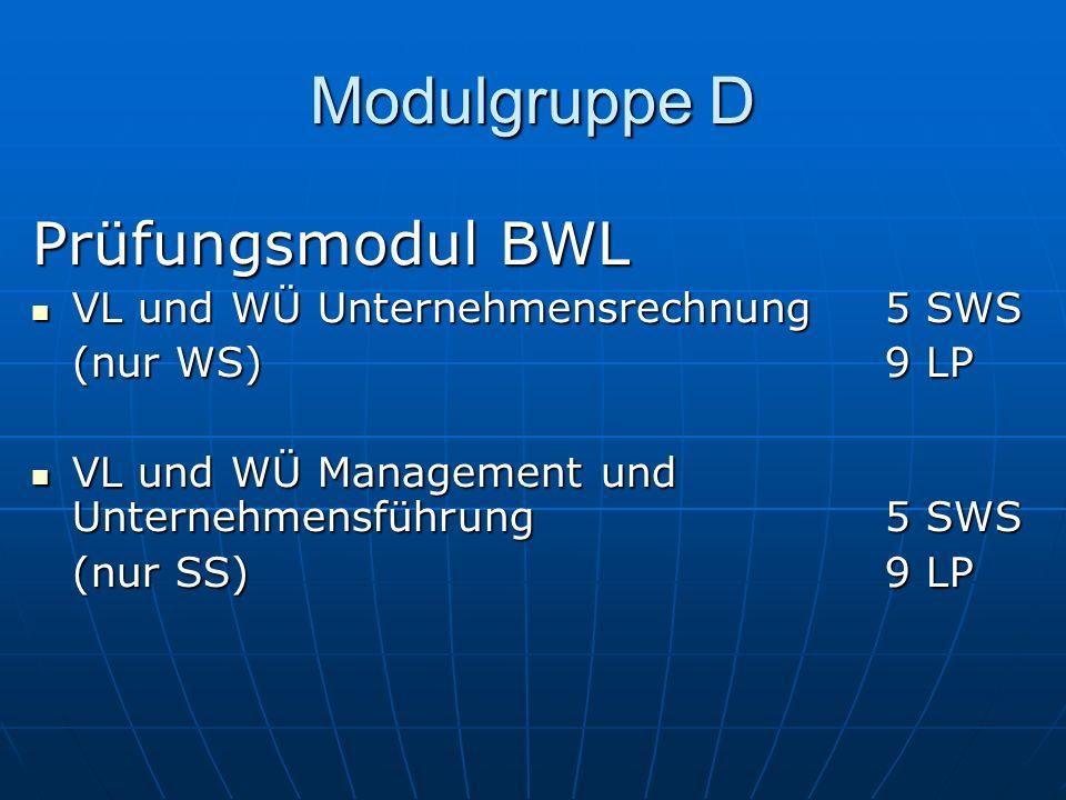 Modulgruppe D Prüfungsmodul BWL VL und WÜ Unternehmensrechnung 5 SWS