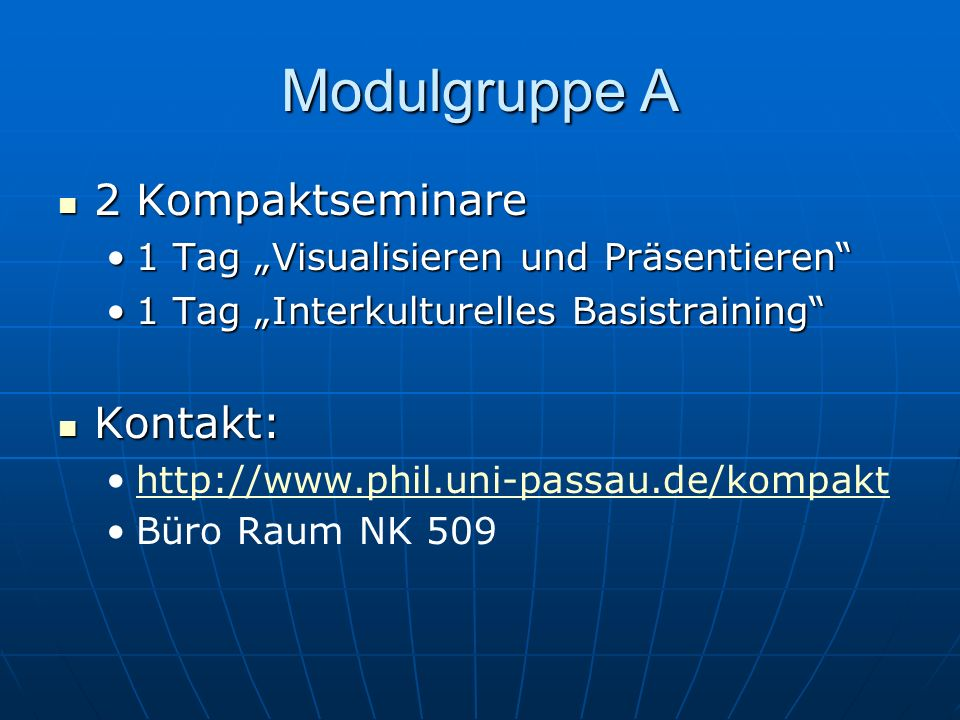 Modulgruppe A 2 Kompaktseminare Kontakt:
