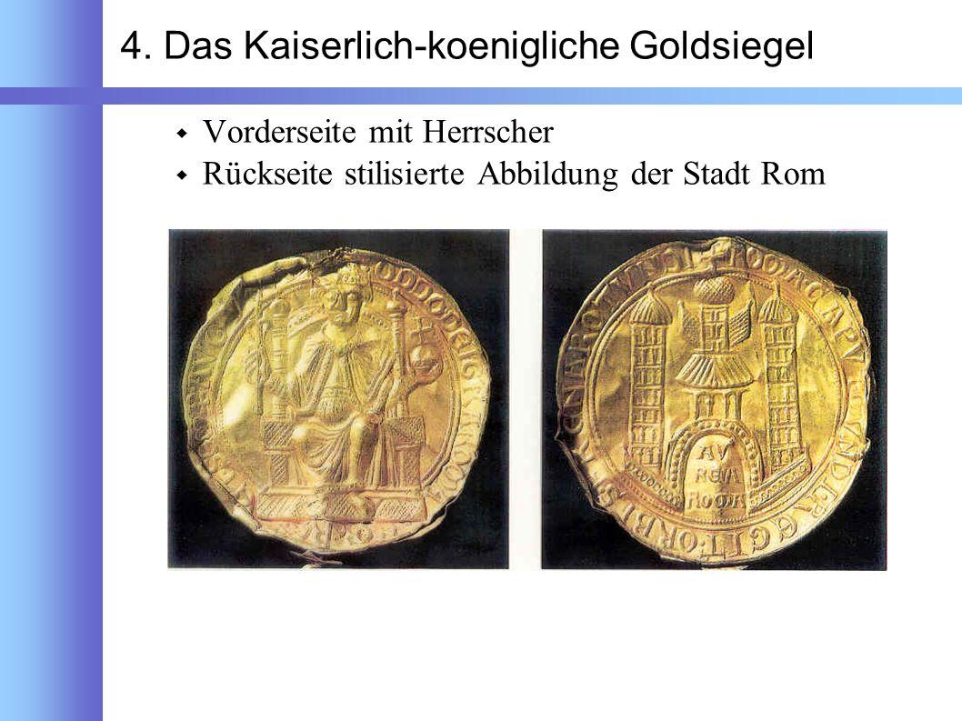 4. Das Kaiserlich-koenigliche Goldsiegel