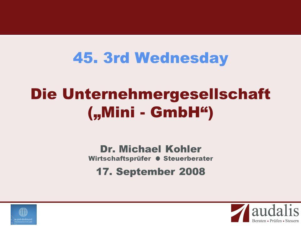 """45. 3rd Wednesday Die Unternehmergesellschaft (""""Mini - GmbH )"""