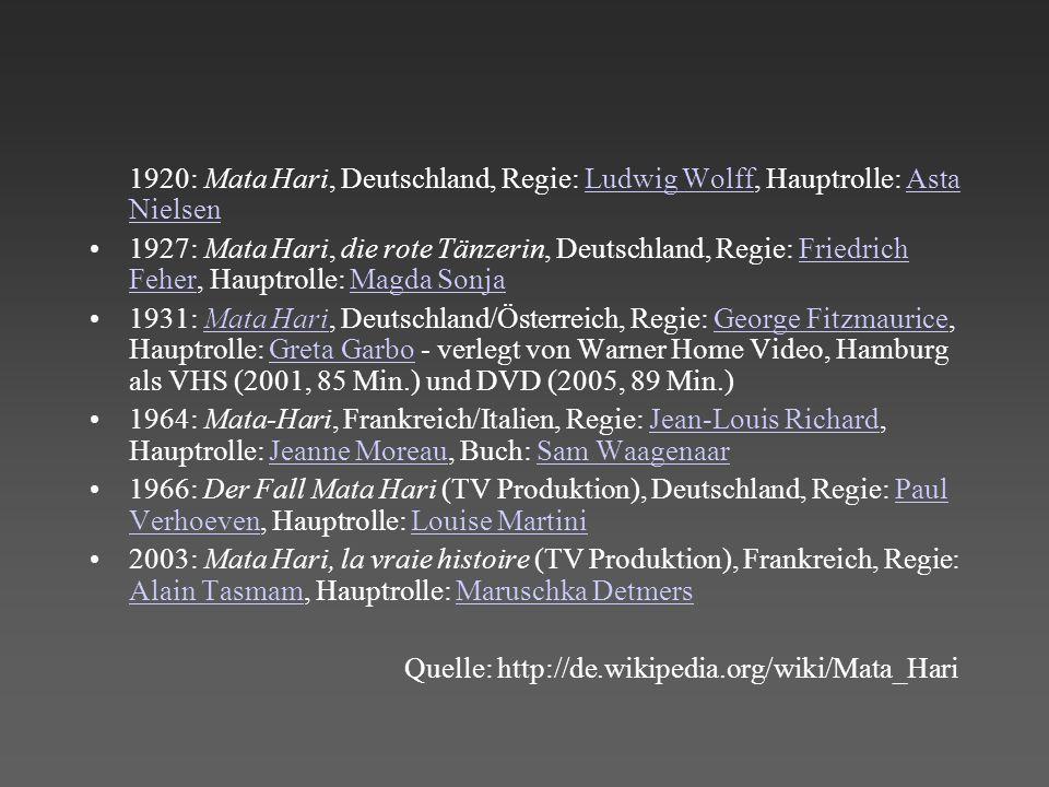 1920: Mata Hari, Deutschland, Regie: Ludwig Wolff, Hauptrolle: Asta Nielsen