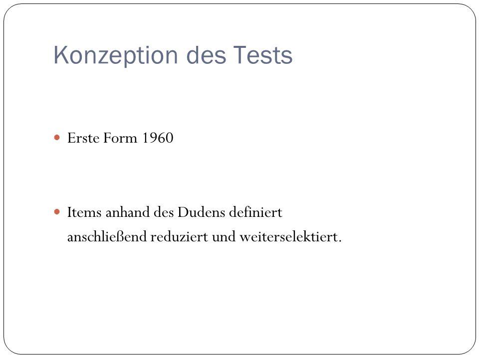 Konzeption des Tests Erste Form 1960 Items anhand des Dudens definiert
