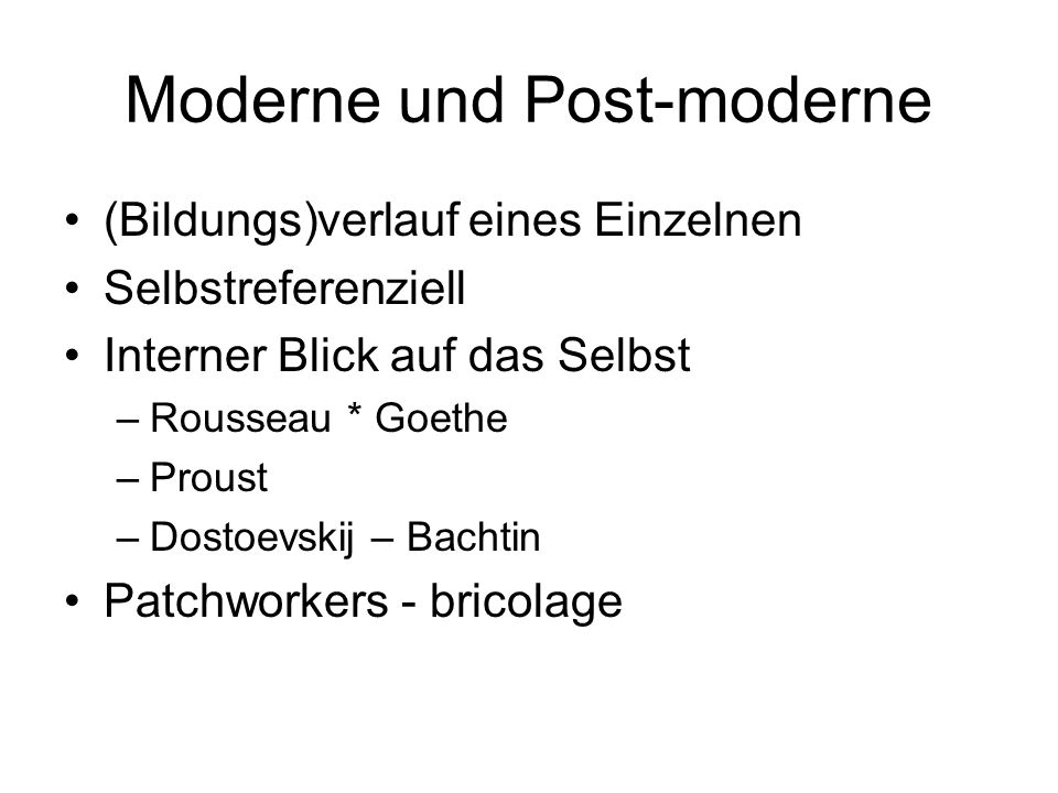 Moderne und Post-moderne
