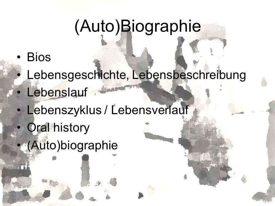 (Auto)Biographie Bios Lebensgeschichte, Lebensbeschreibung Lebenslauf