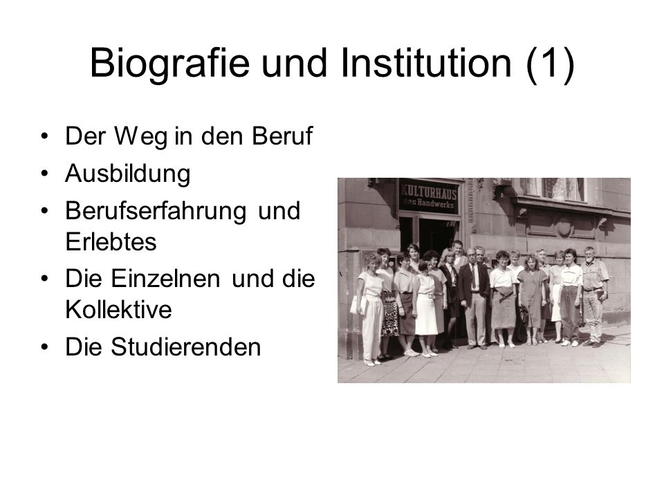 Biografie und Institution (1)