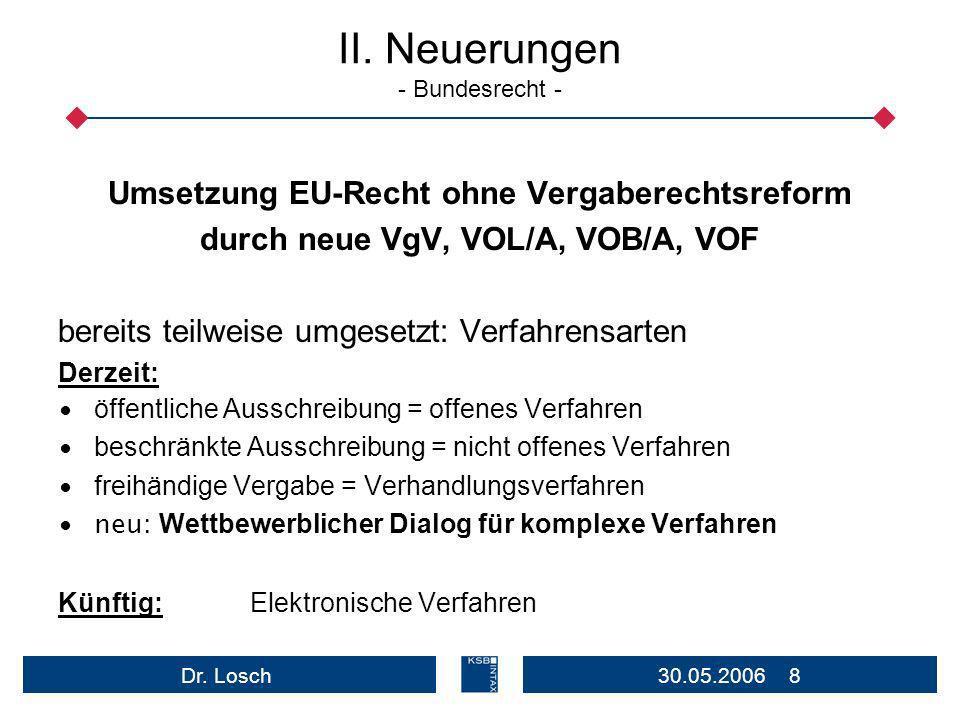 II. Neuerungen - Bundesrecht -