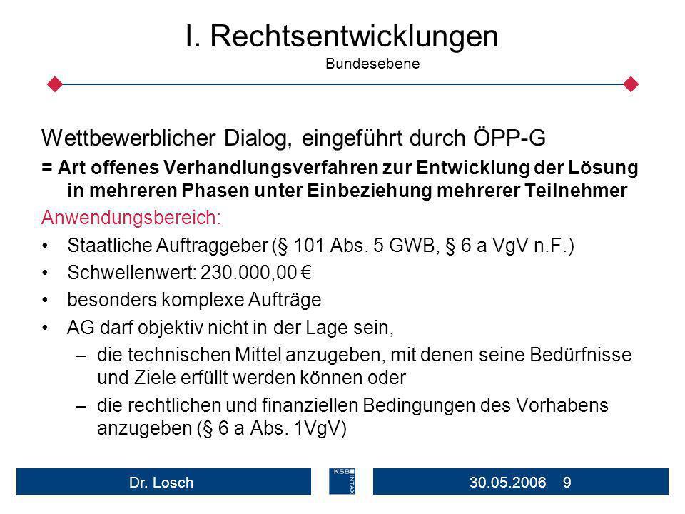 I. Rechtsentwicklungen Bundesebene