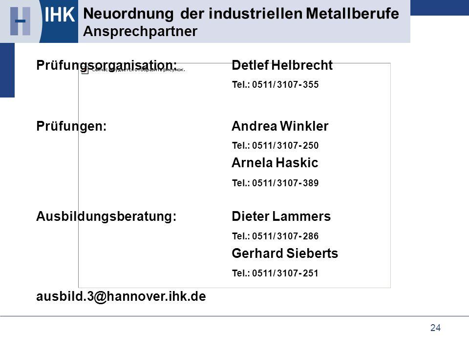 Neuordnung der industriellen Metallberufe Ansprechpartner