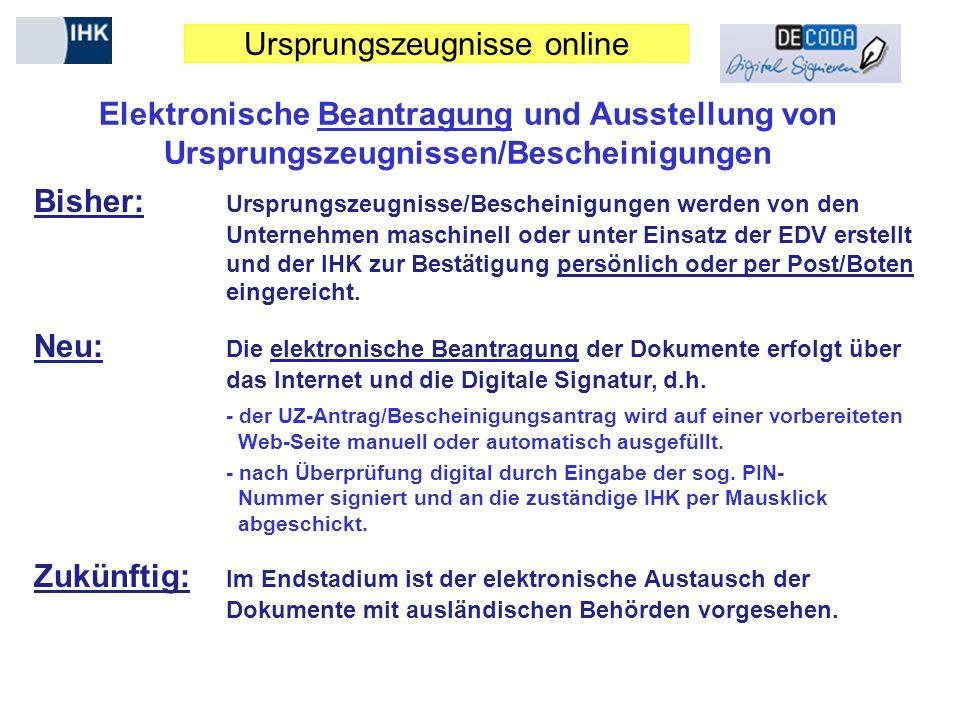 Elektronische Beantragung und Ausstellung von Ursprungszeugnissen/Bescheinigungen