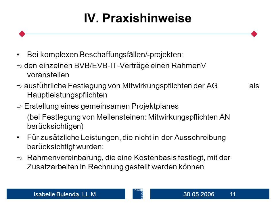 IV. Praxishinweise Bei komplexen Beschaffungsfällen/-projekten:
