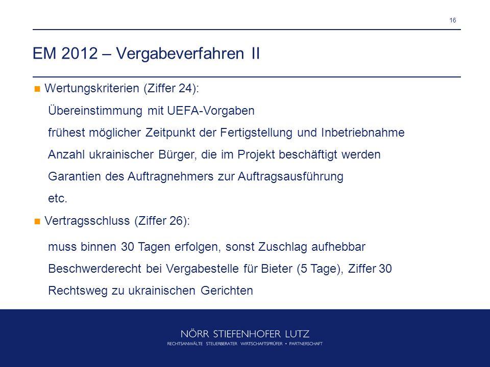 EM 2012 – Vergabeverfahren II
