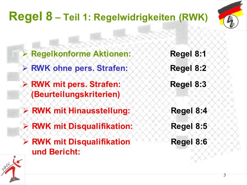 Regel 8 – Teil 1: Regelwidrigkeiten (RWK)