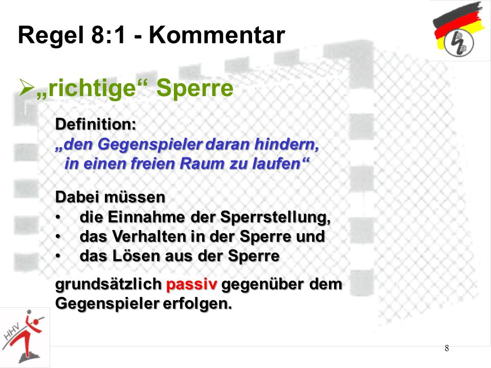 "Regel 8:1 - Kommentar ""richtige Sperre Definition:"