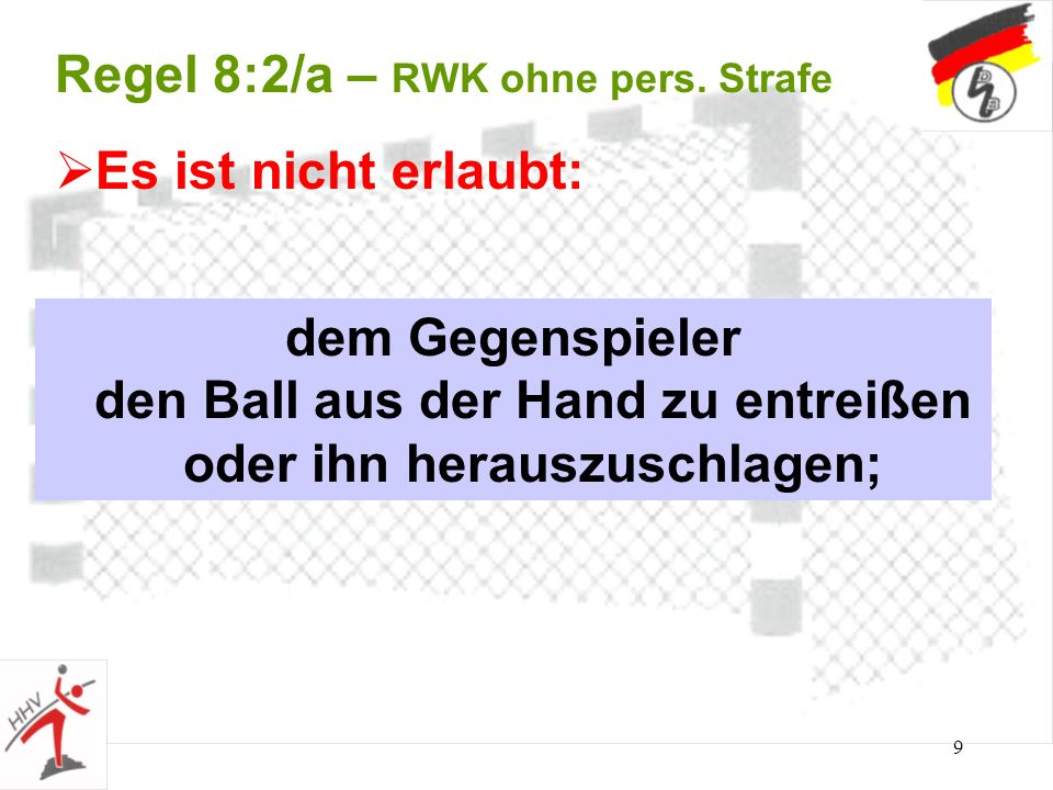 Regel 8:2/a – RWK ohne pers. Strafe