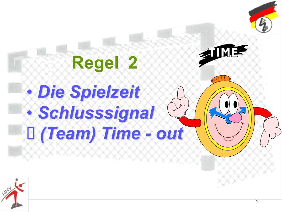 Regel 2 Die Spielzeit Schlusssignal (Team) Time - out