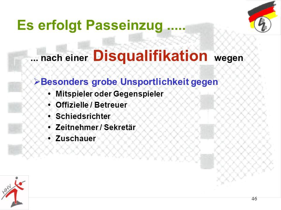 Es erfolgt Passeinzug ..... ... nach einer Disqualifikation wegen