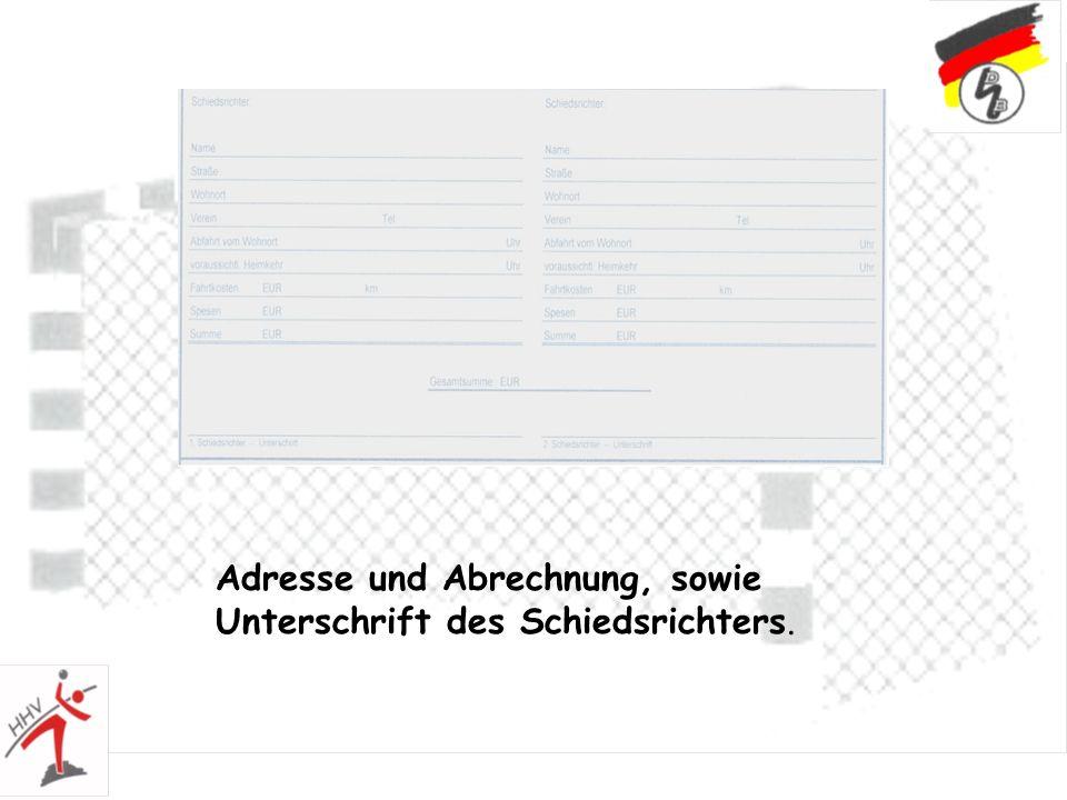 Adresse und Abrechnung, sowie Unterschrift des Schiedsrichters.