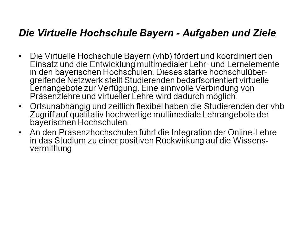 Die Virtuelle Hochschule Bayern - Aufgaben und Ziele