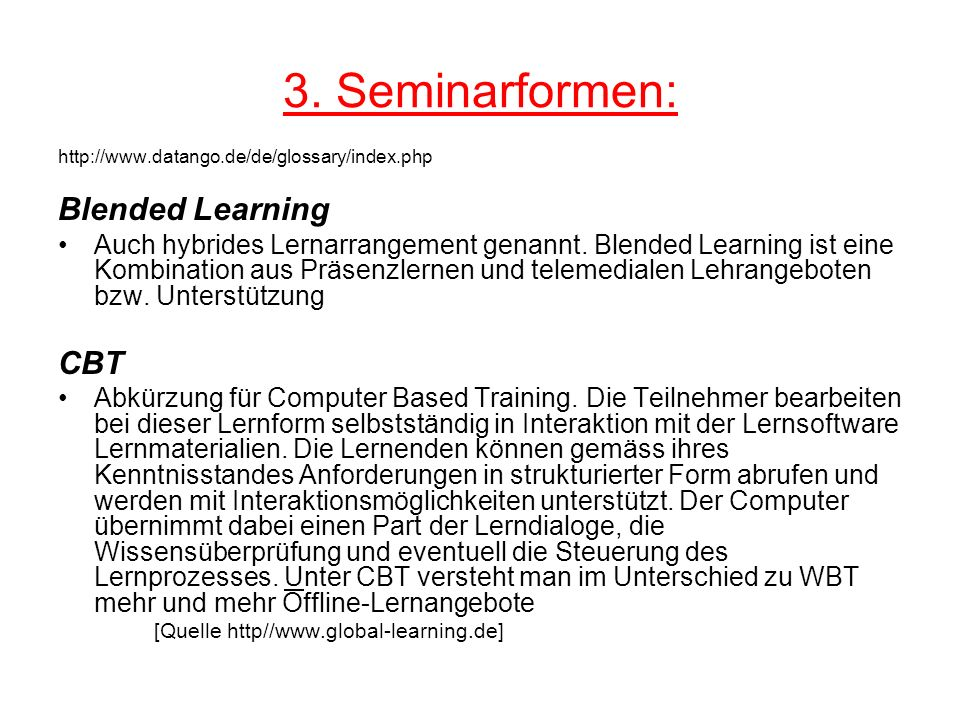 3. Seminarformen: Blended Learning CBT