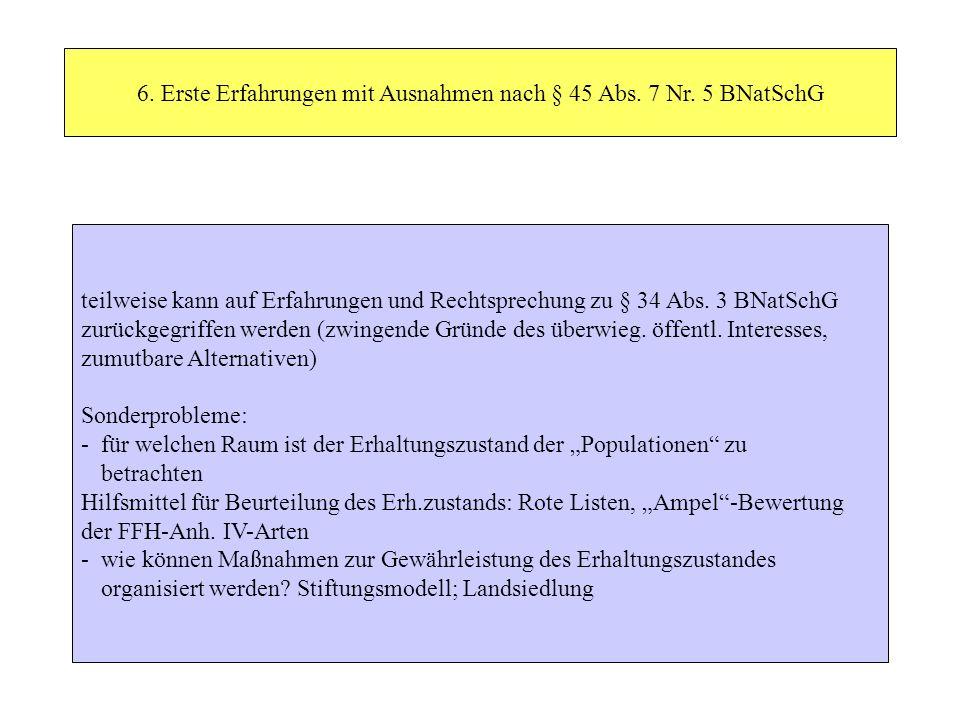 6. Erste Erfahrungen mit Ausnahmen nach § 45 Abs. 7 Nr. 5 BNatSchG