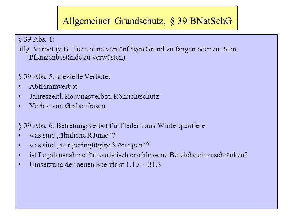 Allgemeiner Grundschutz, § 39 BNatSchG
