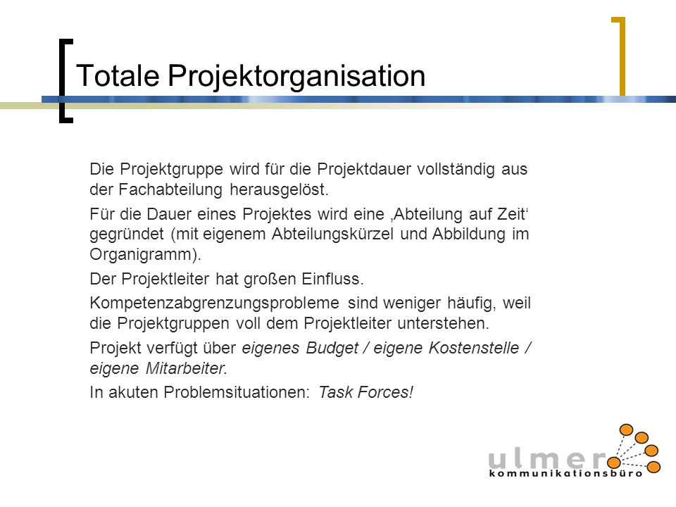 Totale Projektorganisation