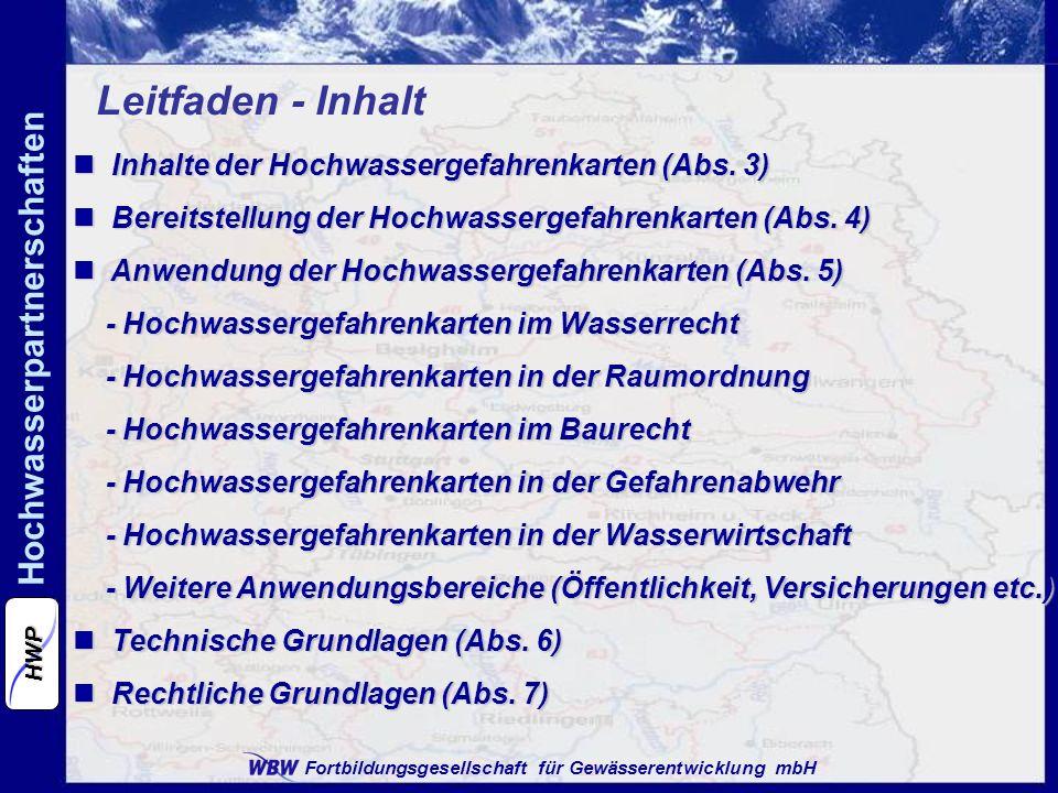 Leitfaden - Inhalt Inhalte der Hochwassergefahrenkarten (Abs. 3)