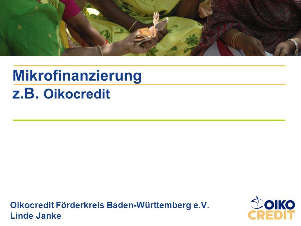 Mikrofinanzierung z.B. Oikocredit