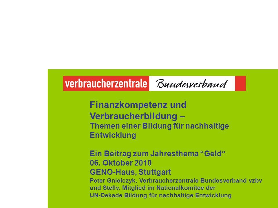 Finanzkompetenz und Verbraucherbildung – Themen einer Bildung für nachhaltige Entwicklung