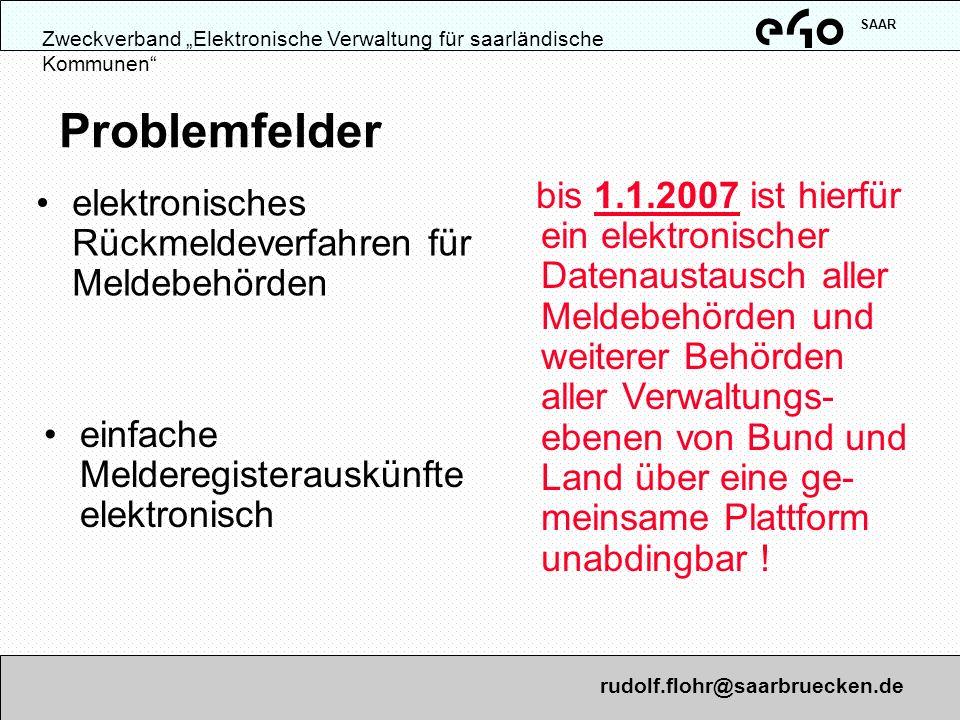 """SAAR Zweckverband """"Elektronische Verwaltung für saarländische Kommunen Problemfelder."""