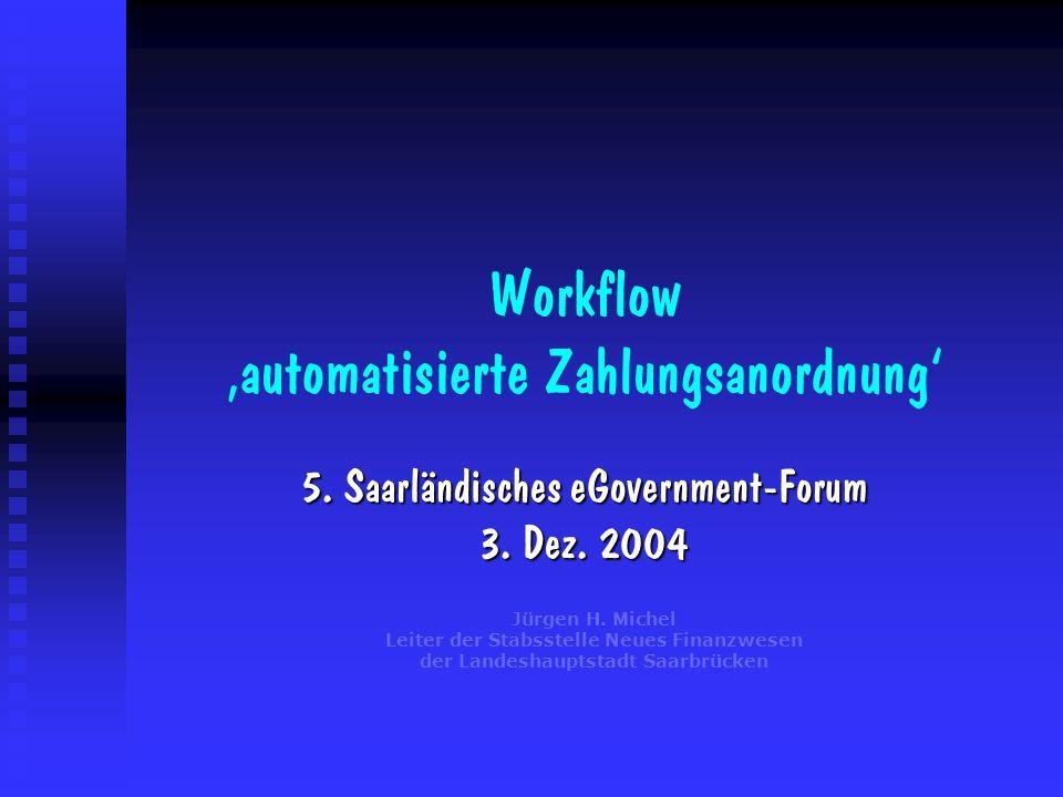 Workflow 'automatisierte Zahlungsanordnung'