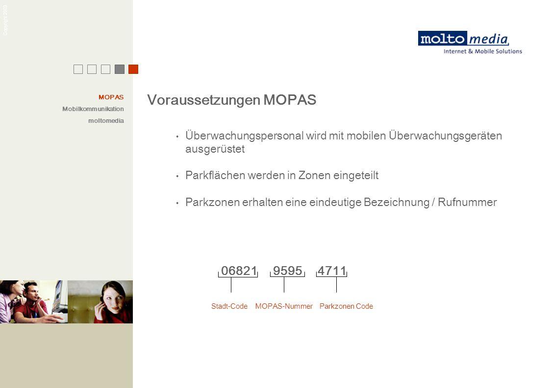 Voraussetzungen MOPAS