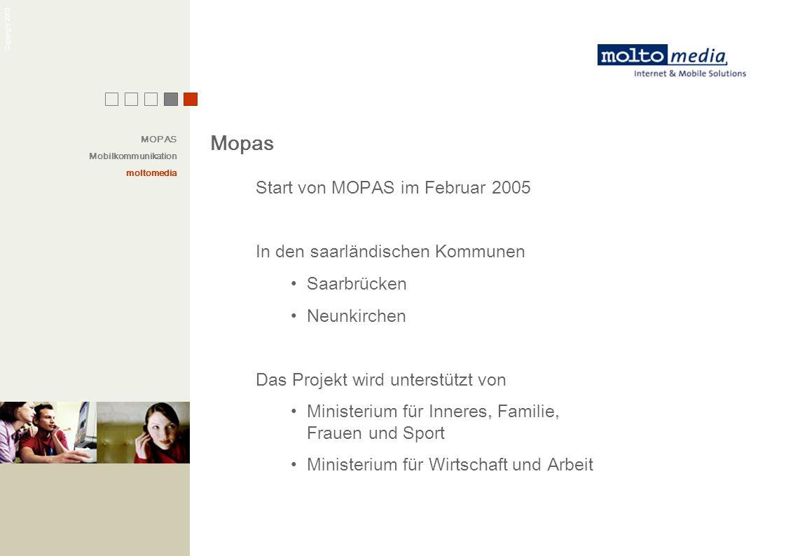 Mopas Start von MOPAS im Februar 2005 In den saarländischen Kommunen