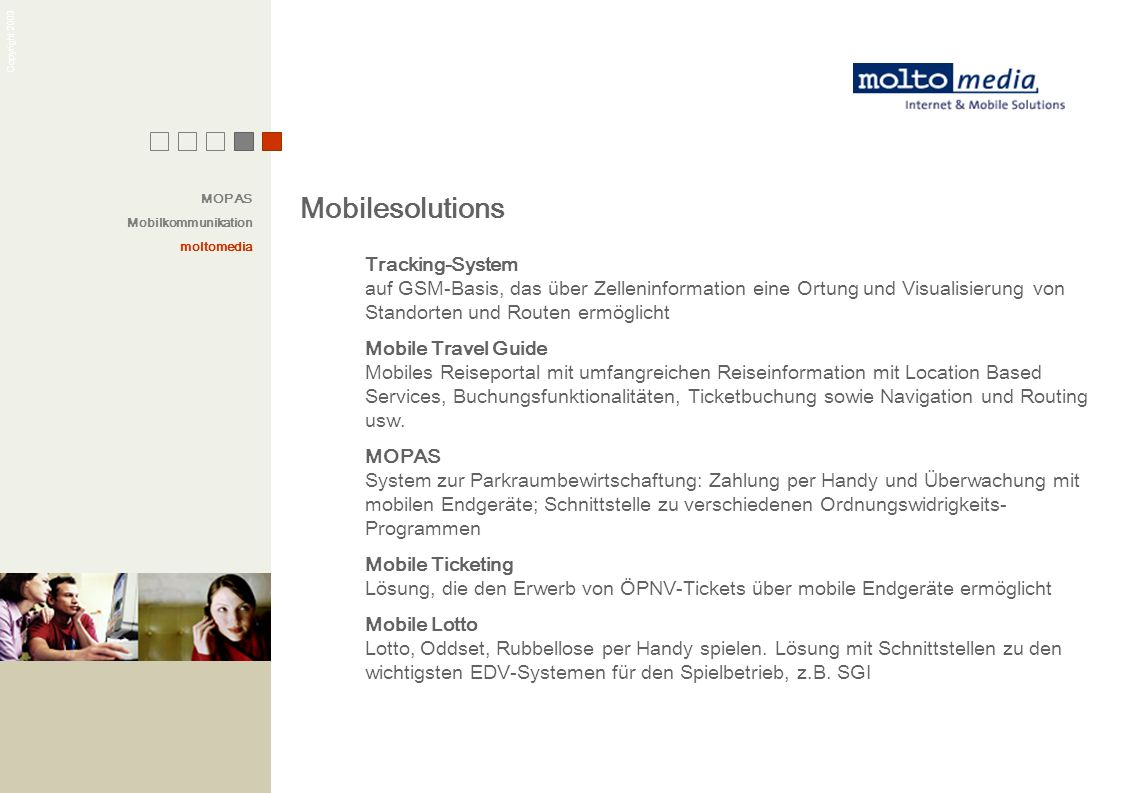 MOPAS Mobilkommunikation. moltomedia. Mobilesolutions.