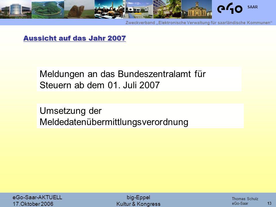 Meldungen an das Bundeszentralamt für Steuern ab dem 01. Juli 2007