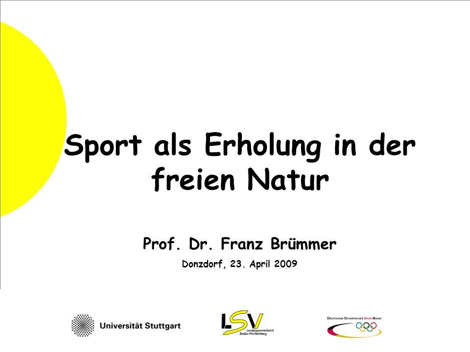 Sport als Erholung in der freien Natur