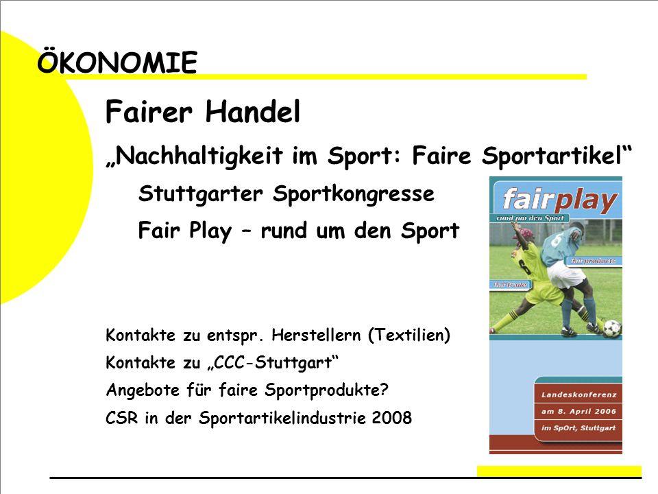 """Fairer Handel ÖKONOMIE """"Nachhaltigkeit im Sport: Faire Sportartikel"""
